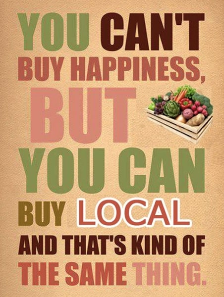 You can't buy happiness, but you can buy local